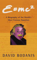 E=mc2: A Biography of the World's Most Famous