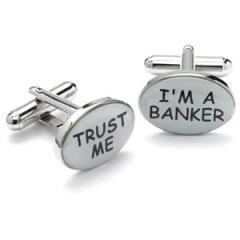 Chrome Trust me, I'm a Banker Cufflinks